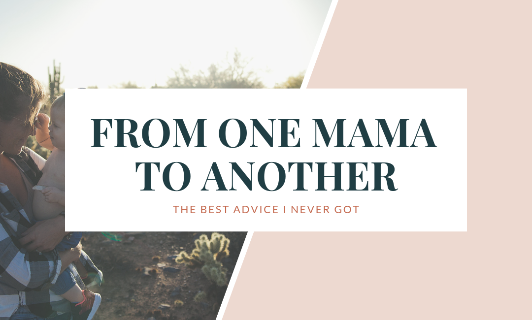 From One Mama to Another